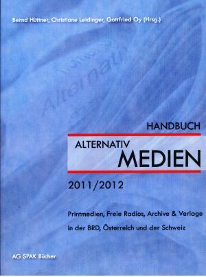 Buch: Handbuch der ALTERNATIVmedien 2011/2012