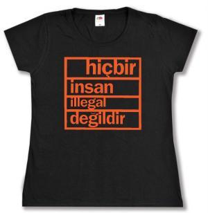 Girlie-Shirt: hicbir insan illegal degildir
