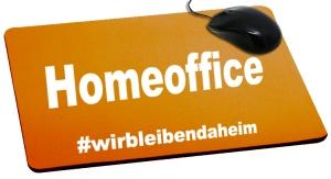 Mousepad: Homeoffice #wirbleibendaheim