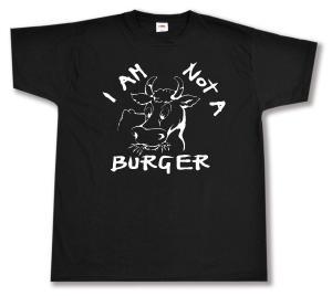 T-Shirt: I am not a burger