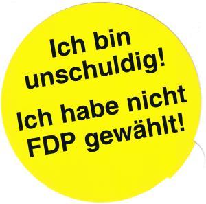 Aufkleber: Ich bin unschuldig! Ich habe nicht FDP gewählt!