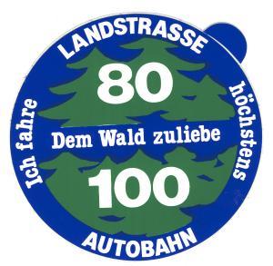 Aufkleber: Ich fahre höchstens 80 Landstraße/ 100 Autobahn. Dem Wald zuliebe