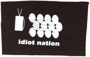 Aufnäher: Idiot Nation
