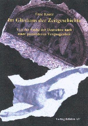 Buch: Im Glashaus der Zeitgeschichte