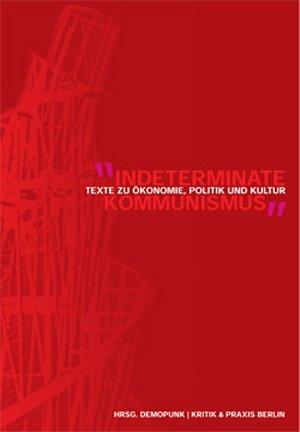 Buch: Indeterminate! Kommunismus