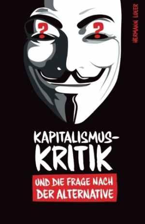 Buch: Kapitalismuskritik und die Frage nach der Alternative