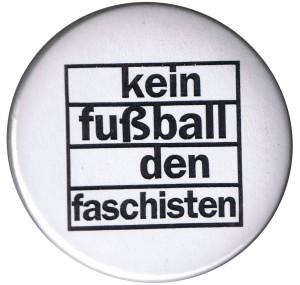 25mm Button: Kein Fußball den Faschisten