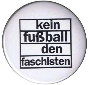 25mm Magnet-Button: Kein Fußball den Faschisten
