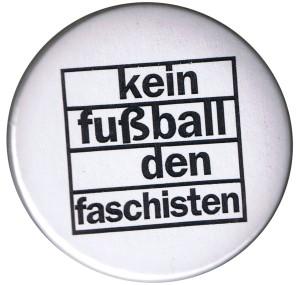 37mm Magnet-Button: Kein Fußball den Faschisten