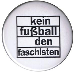 50mm Button: Kein Fußball den Faschisten