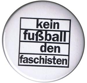 50mm Magnet-Button: Kein Fußball den Faschisten