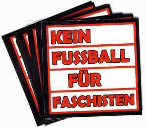 Aufkleber-Paket: Kein Fußball für Faschisten