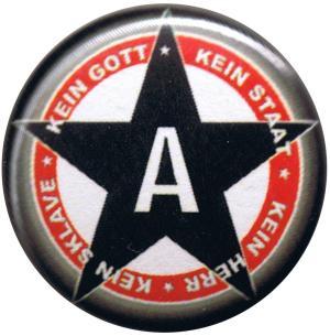 37mm Magnet-Button: Kein Gott Kein Staat Kein Herr Kein Sklave