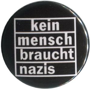 37mm Button: kein mensch braucht nazis