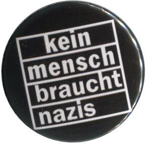 37mm Magnet-Button: kein mensch braucht nazis