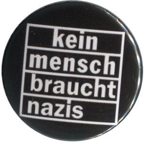 50mm Magnet-Button: kein mensch braucht nazis
