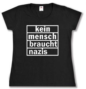 tailliertes T-Shirt: kein mensch braucht nazis
