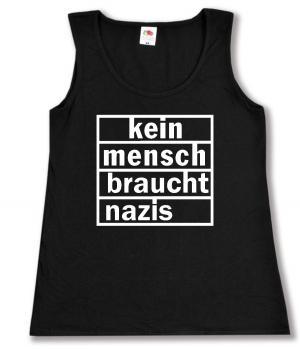 tailliertes Tanktop: kein mensch braucht nazis