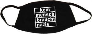 Mundmaske: kein mensch braucht nazis