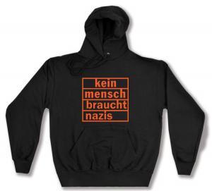 Kapuzen-Pullover: kein mensch braucht nazis (orange)