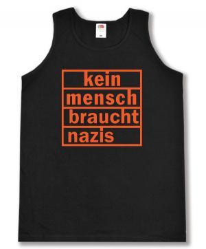 Tanktop: kein mensch braucht nazis (orange)
