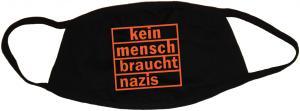 Mundmaske: kein mensch braucht nazis (orange)
