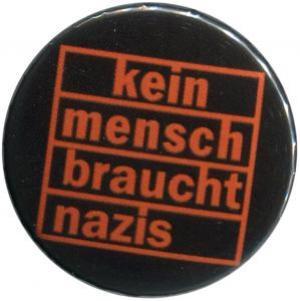 50mm Magnet-Button: kein mensch braucht nazis (orange)