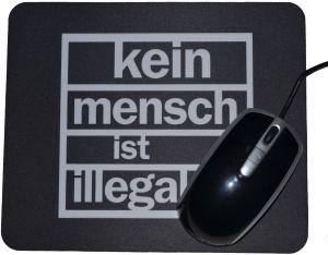 Mousepad: Kein Mensch ist illegal