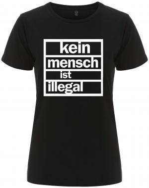 tailliertes Fairtrade T-Shirt: kein mensch ist illegal