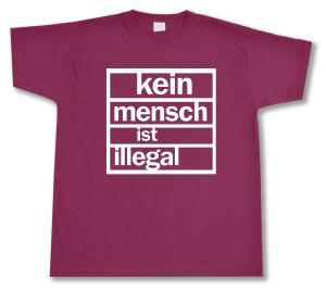 T-Shirt: Kein Mensch ist Illegal (burgund, weißer Druck)