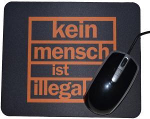 Mousepad: Kein Mensch ist illegal (orange)