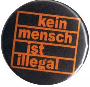 37mm Button: Kein Mensch ist illegal (orange/schwarz)