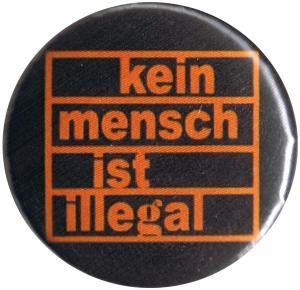 37mm Magnet-Button: kein mensch ist illegal (orange/schwarz)