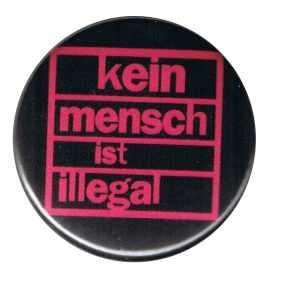25mm Magnet-Button: Kein Mensch ist illegal (pink)