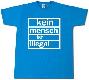 T-Shirt: Kein Mensch ist Illegal (weiß/blau)