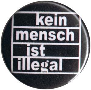 25mm Magnet-Button: Kein Mensch ist illegal (weiß/schwarz)