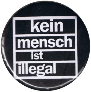 37mm Button: Kein Mensch ist illegal (weiß/schwarz)