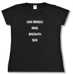 tailliertes T-Shirt: Kein Mensch muss Arschloch sein