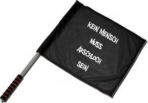 Fahne / Flagge (ca. 40x35cm): Kein Mensch muss Arschloch sein