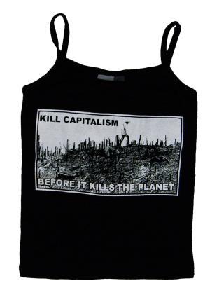 Trägershirt: kill capitalism before it kills the planet