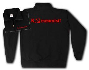 Sweat-Jacket: Kommunist!