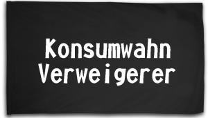 Fahne / Flagge (ca. 150x100cm): Konsumwahn Verweigerer