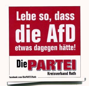 Aufkleber-Paket: Lebe so, dass die AfD etwas dagegen hätte! (mit PARTEI-Unterstützungsbeitrag)
