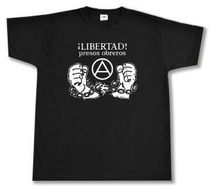T-Shirt: Libertad presos obreros!