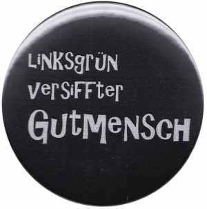 50mm Magnet-Button: Linksgrün versiffter Gutmensch