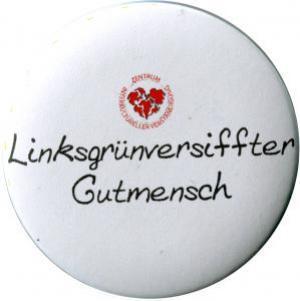 25mm Button: Linksgrün versiffter Gutmensch (ZIVD)