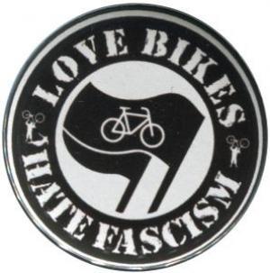 25mm Button: Love Bikes Hate Fascism