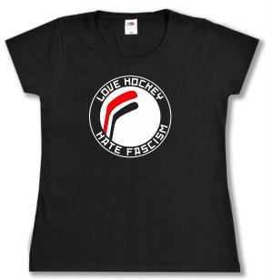 tailliertes T-Shirt: Love Hockey Hate Fascism
