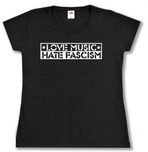 tailliertes T-Shirt: Love Music Hate Fascism