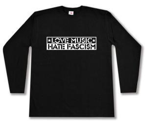 Longsleeve: Love Music Hate Fascism